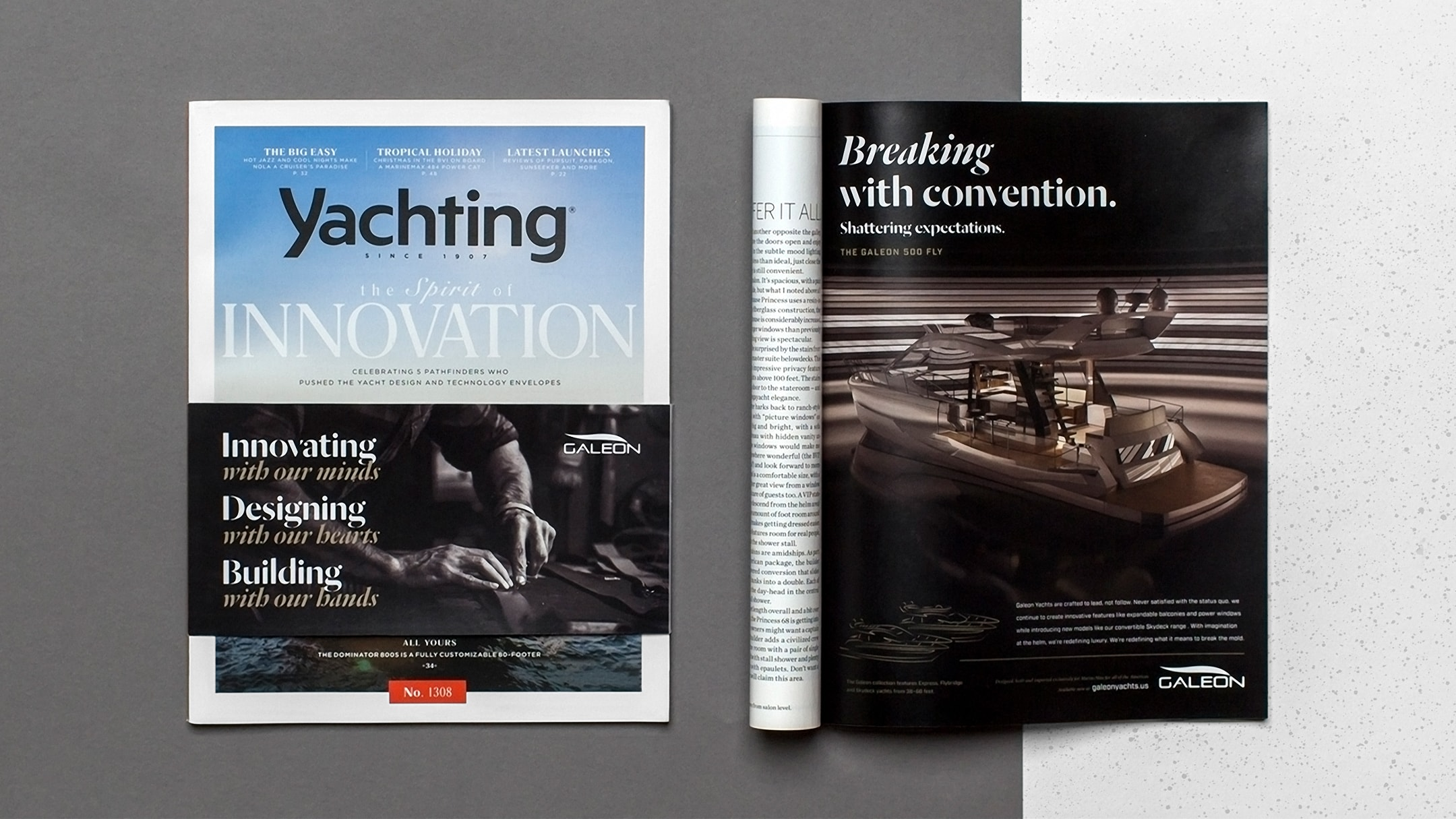 Galeon Yachts print advertisement placed in Yachting Magazine for their break the mold yacht campaign.